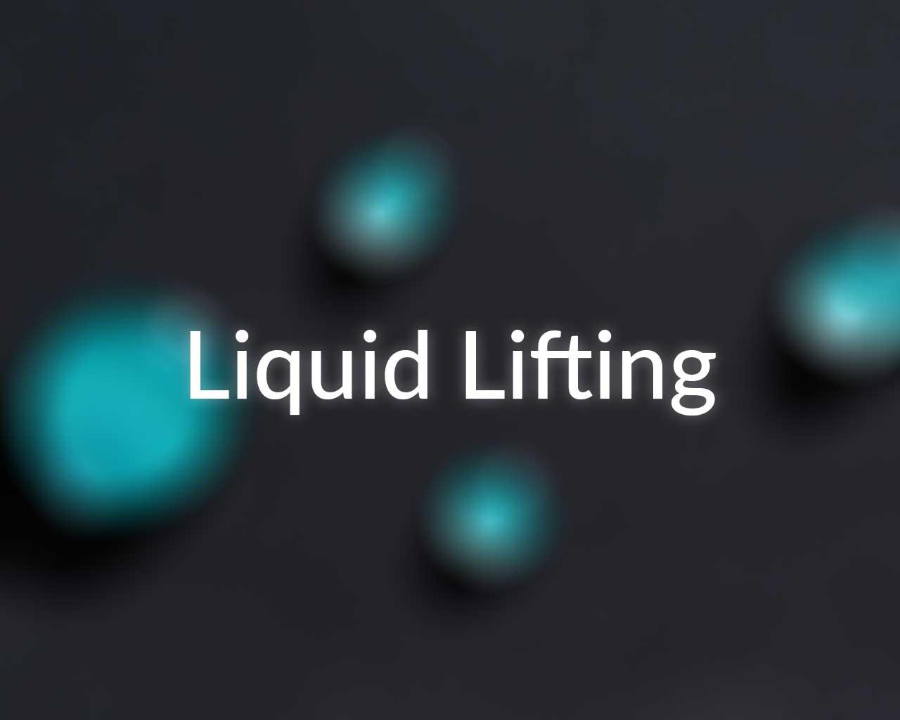 Liquid Lifting